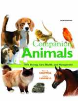 9780135047675-0135047676-Companion Animals: Their Biology, Care, Health, and Management (2nd Edition)