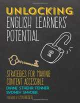 9781506352770-1506352774-Unlocking English Learners′ Potential: Strategies for Making Content Accessible (NULL)