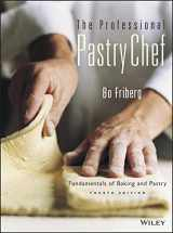 9780471359258-0471359254-The Professional Pastry Chef: Fundamentals of Baking and Pastry, 4th Edition