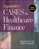9781567939651-1567939651-Gapenski's Cases in Healthcare Finance (AUPHA/HAP Book)