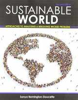 9781524912369-1524912360-Sustainable World: Approaches to Analyzing and Resolving Wicked Problems