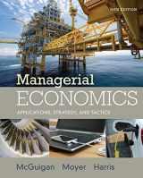 9781305506381-1305506383-Managerial Economics: Applications, Strategies and Tactics