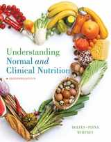 9781337098069-133709806X-Understanding Normal and Clinical Nutrition
