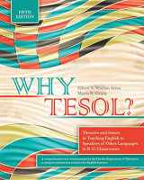 9781524947897-152494789X-Why TESOL? Theories and Issues in Teaching English to Speakers of Other Languages in K-12 Classrooms