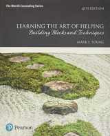 9780134165783-0134165780-Learning the Art of Helping: Building Blocks and Techniques
