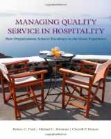 9781439060322-1439060320-Managing Quality Service In Hospitality: How Organizations Achieve Excellence In The Guest Experience (Hospitality Management)