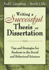 9781412942256-141294225X-Writing a Successful Thesis or Dissertation: Tips and Strategies for Students in the Social and Behavioral Sciences