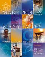 9780205797110-0205797113-Many Peoples, Many Faiths: Women and Men in the World Religions