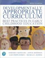 9780134747378-0134747372-Developmentally Appropriate Curriculum: Best Practices in Early Childhood Education, with Enhanced Pearson eText -- Access Card Package (What's New in Early Childhood Education)
