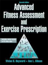9781450466004-1450466001-Advanced Fitness Assessment and Exercise Prescription-7th Edition With Online Video