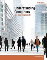9781285767710-1285767713-Understanding Computers in a Changing Society