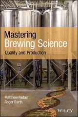 9781119456056-1119456053-Mastering Brewing Science: Quality and Production