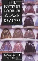 9780812237719-0812237714-The Potter's Book of Glaze Recipes