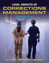 9781449639402-1449639402-Legal Aspects of Corrections Management, 3rd Edition
