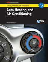 9781619607637-1619607638-Auto Heating and Air Conditioning, A7 (Training Series for ASE Certification: A7)