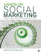 9781412953696-1412953693-Hands-On Social Marketing: A Step-by-Step Guide to Designing Change for Good