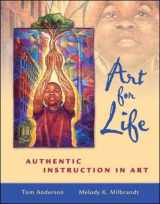 9780072508642-0072508647-Art for Life: Authentic Instruction in Art