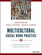 9781118536100-111853610X-Multicultural Social Work Practice: A Competency-Based Approach to Diversity and Social Justice