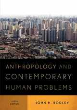 9780759121584-0759121583-Anthropology and Contemporary Human Problems