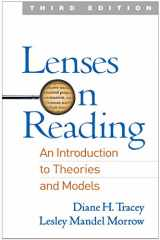 9781462530649-1462530648-Lenses on Reading, Third Edition: An Introduction to Theories and Models