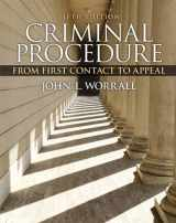 9780133494952-0133494950-Criminal Procedure: From First Contact to Appeal (5th Edition)