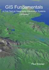 9781506695877-1506695876-GIS Fundamentals: A First Text on Geographic Information Systems, Fifth Edition