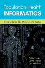 9781284103960-128410396X-Population Health Informatics: Driving Evidence-Based Solutions Into Practice