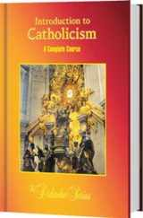 9781936045617-1936045613-Introduction to Catholicism: A Complete Course