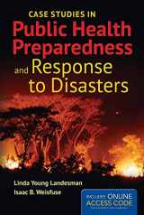 9781284057027-128405702X-Case Studies in Public Health Preparedness and Response to Disasters