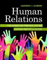 9780134130408-0134130405-Human Relations for Career and Personal Success: Concepts, Applications, and Skills