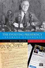 9781544323169-1544323166-The Evolving Presidency: Landmark Documents