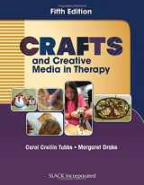 9781630911096-1630911097-Crafts and Creative Media in Therapy