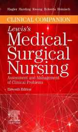 9780323551557-0323551556-Clinical Companion to Lewis's Medical-Surgical Nursing: Assessment and Management of Clinical Problems
