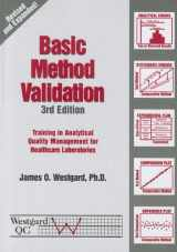 9781886958258-1886958254-Basic Method Validation: Training in Analytical Quality Management for Healthcare Laboratories