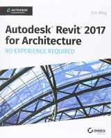 9781119243304-1119243300-Autodesk Revit 2017 for Architecture: No Experience Required