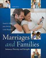 9780078026928-007802692X-Marriages and Families: Intimacy, Diversity, and Strengths