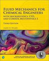 9780134712826-013471282X-Fluid Mechanics for Chemical Engineers: with Microfluidics, CFD, and COMSOL Multiphysics 5 (3rd Edition) (International Series in the Physical and Chemical Engineering Sciences)