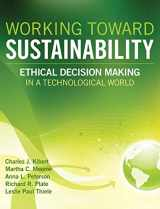 9780470539729-0470539720-Working Toward Sustainability: Ethical Decision-Making in a Technological World