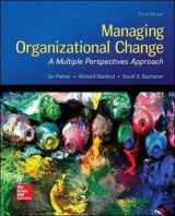 9780073530536-0073530530-Managing Organizational Change:  A Multiple Perspectives Approach