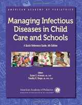 9781610020503-1610020502-Managing Infectious Diseases in Child Care and Schools: A Quick Reference Guide (American Academy of Pediatrics)