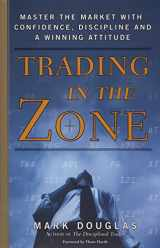 9780735201446-0735201447-Trading in the Zone: Master the Market with Confidence, Discipline and a Winning Attitude