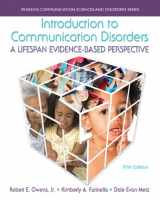 9780133352030-013335203X-Introduction to Communication Disorders: A Lifespan Evidence-Based Perspective (5th Edition) (Pearson Communication Sciences and Disorders)