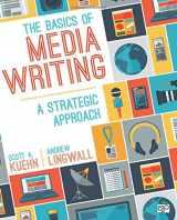 9781506308104-1506308104-The Basics of Media Writing: A Strategic Approach