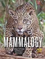 9781421436524-1421436523-Mammalogy: Adaptation, Diversity, Ecology