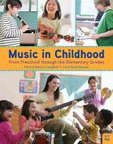 9781337560825-1337560820-Music in Childhood Enhanced: From Preschool through the Elementary Grades, Spiral bound Version
