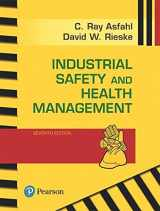 9780134630564-0134630564-Industrial Safety and Health Management (What's New in Engineering)
