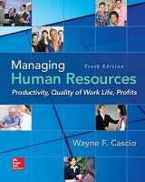 9780078112959-0078112958-Managing Human Resources: Productivity, Quality of Work Life, Profits