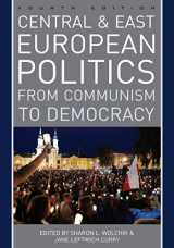 9781538100882-1538100886-Central and East European Politics: From Communism to Democracy