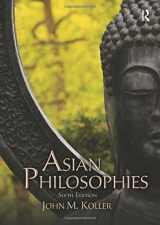 9780205168989-0205168981-Asian Philosophies (6th Edition)