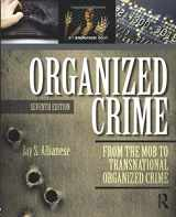 9780323296069-0323296068-Organized Crime, Seventh Edition: From the Mob to Transnational Organized Crime